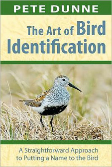 cover of The Art of Bird Identification: A Straightforward Approach to Putting a Name to the Bird, by Pete Dunne