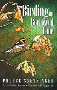 cover of Birding on Borrowed Time, by Phoebe Snetsinger