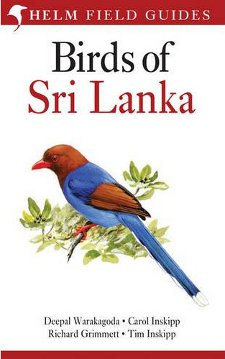 cover of Birds of Sri Lanka, by Deepal Warakadoda, Carol Inskipp, Richard Grimmett, and Tim Inskipp