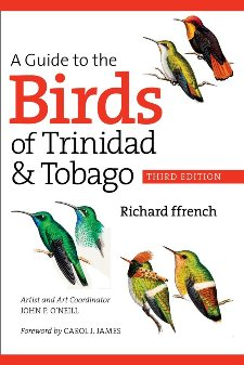 A Guide to the Birds of Trinidad and Tobago: Third Edition