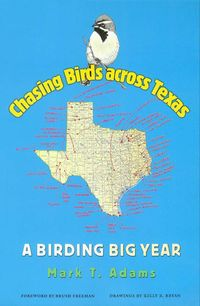 cover of Chasing Birds Across Texas: A Birding Big Year
