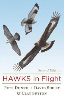 cover of Hawks in Flight: Second Edition, by Pete Dunne, Clay Sutton, and David Sibley