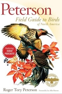 cover of Peterson Field Guide to Birds of North America, by Roger Tory Peterson