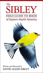 cover of The Sibley Field Guide to Birds of Eastern North America