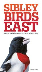Sibley Birds East (Second Edition)