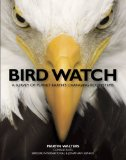 Bird Watch: A Survey of Planet Earth's Changing Ecosystems