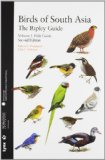Birds of South Asia: The Ripley Guide, Second Edition