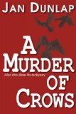 A Murder of Crows: A Bob White Birder Murder Mystery