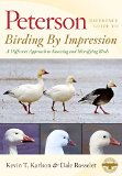 Peterson Reference Guide to Birding by Impression: A Different Approach to Knowing and Identifying Birds
