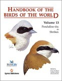 Handbook of the Birds of the World, Volume 13: Penduline-tits to Shrikes