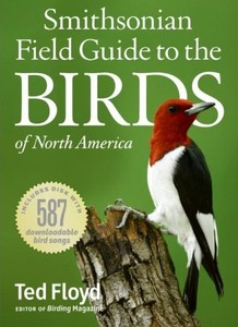 Cover Of Smithsonian Field Guide To The Birds North America By Ted Floyd
