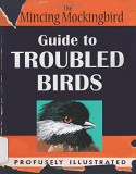 Guide to Troubled Birds, by The Mincing Mockingbird