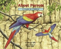 About Parrots A Guide for Children