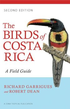 The Birds of Costa Rica: A Field Guide (Second Edition)