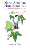 North American Hummingbirds: An Identification Guide