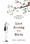 Lost Among the Birds: Accidentally Finding Myself in One Very Big Year